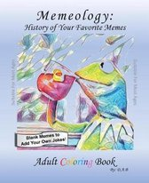 Memeology- Meme History
