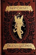 Fairy Circles Tales and Legends