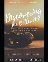 Discovering The Better Me!