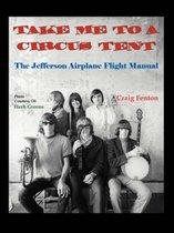 Take Me to a Circus Tent