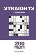 Straights Puzzles Book - 200 Hard to Master Puzzles 9x9 (Volume 4)