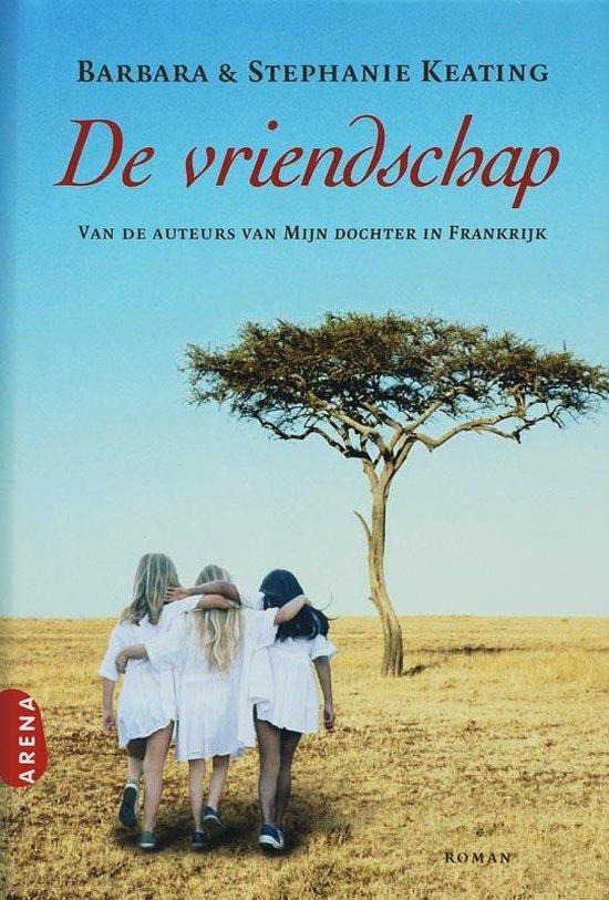 De Vriendschap - B. Keating |