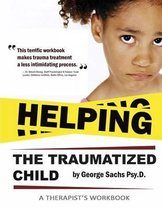 Helping the Traumatized Child