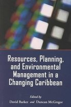 Resources, Planning and Environmental Management in a Changing Caribbean