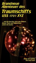 Brandneue Abenteuer des Traumschiffs USS 1701 XYZ