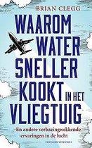 Waarom water sneller kookt in het vliegtuig