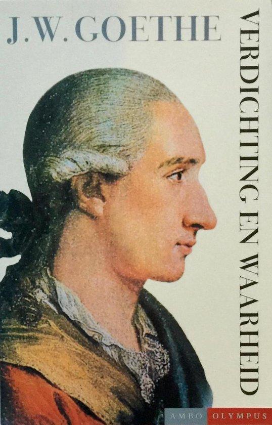 Verdichting En Waarheid - Johann Wolfgang von Goethe  