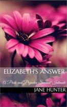Elizabeth's Answer: A Pride and Prejudice Sensual Intimate Novella