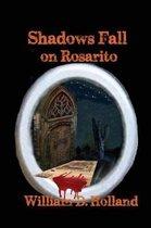 Shadows Fall on Rosarito