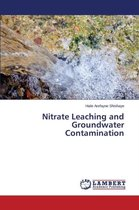 Nitrate Leaching and Groundwater Contamination