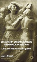 Citizenship, Labour Markets and Democratization