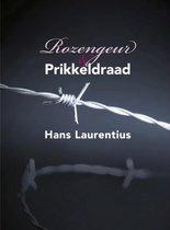 Rozengeur & Prikkeldraad