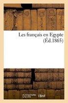 Les francais en Egypte