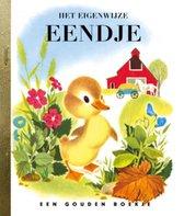 Boek cover Gouden Boekjes - Het eigenwijze eendje van J. Werner (Hardcover)