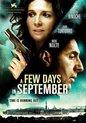 A Few Days In September (L)