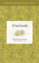 Everyday Matters Bible Studies for Women—Gratitude