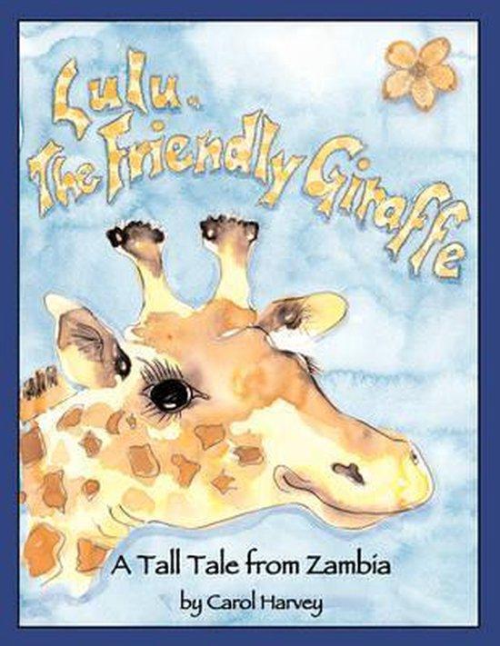 Lulu, the Friendly Giraffe