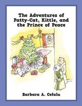 The Adventures of Patty-Cat, Kittle, and the Prince of Peace