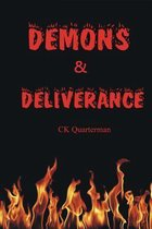 Demons & Deliverance