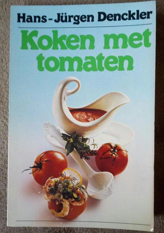 Koken met tomaten - Denckler  