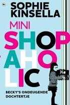 Shopaholic - Mini shopaholic