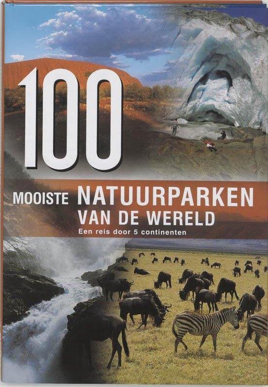 Cover van het boek '100 mooiste natuurparken van de wereld' van W. Maass en Hanns-Joachim Neubert