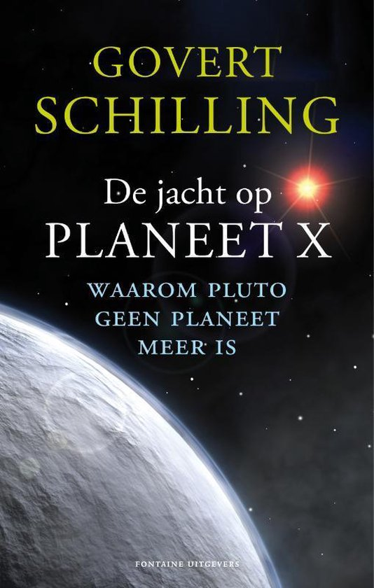 De jacht op planeet X - Govert Schilling  