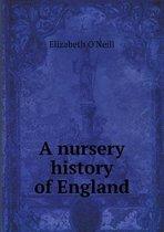 A Nursery History of England