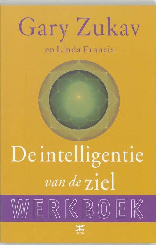 De intelligentie van de ziel ~ Werkboek - Gaston Rebuffat |