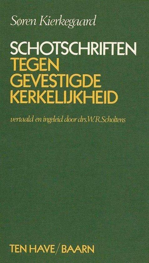 Schotschriften tegen gevestigde kerkelijkheid - Soren Kierkegaard | Readingchampions.org.uk