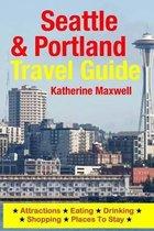 Seattle & Portland Travel Guide