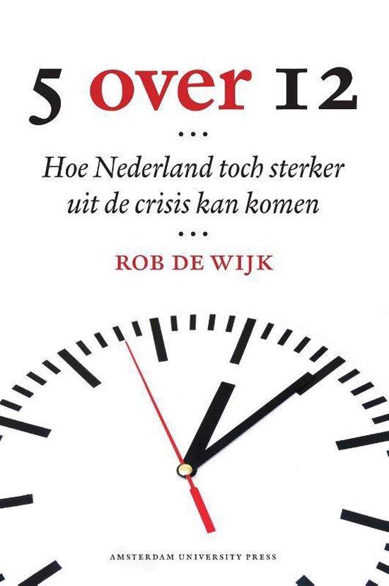 Boek cover Vijf over twaalf (5 over 12) van Rob de Wijk (Paperback)