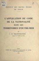 L'application du code de la nationalité dans les territoires d'Outre-Mer
