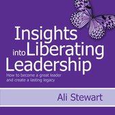 Insights Into Liberating Leadership