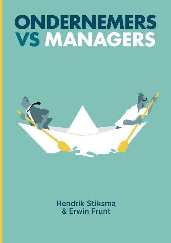 Boek cover Ondernemers vs managers van Hendrik Stiksma (Paperback)