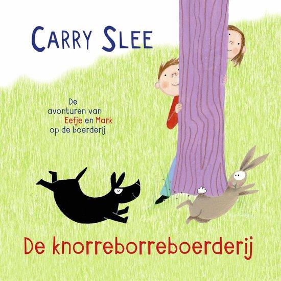 Boek cover De knorreborreboerderij van Carry Slee (Onbekend)