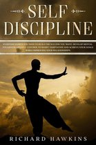 Self-Discipline: Everyday Habits You Need to Build the Success You Want. Develop Mental Toughness and Self-Control to Resist Temptation and Achieve Your Goals While Improving Your Relationships.