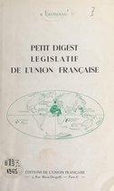 Petit digest législatif de l'Union française