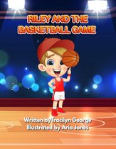 Riley and the Basketball Game