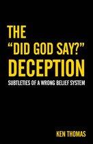 "Omslag The ""Did God Say?"" Deception"
