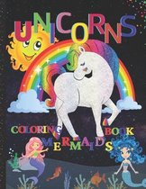 Unicorns & Mermaids Coloring Book