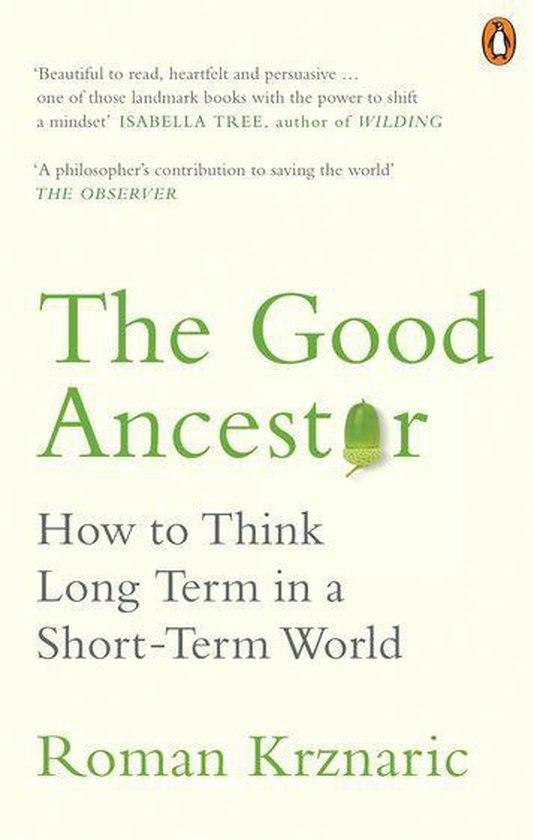 Boek cover The Good Ancestor van Roman Krznaric (Onbekend)