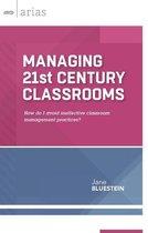 Managing 21st Century Classrooms