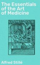 The Essentials of the Art of Medicine