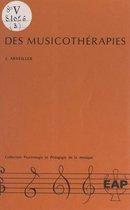 Des musicothérapies