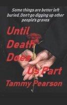 Until Death Does Us Part