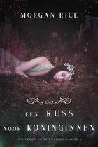 Een Kus Voor Koninginnen (Een Troon voor Zusters—Boek Zes)