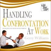 Boek cover Handling Confrontation at Work van Gerry Williams