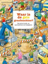 Zoekboeken  -   Waar is de gele graafmachine?