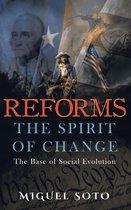 Reforms: The Spirit of Change